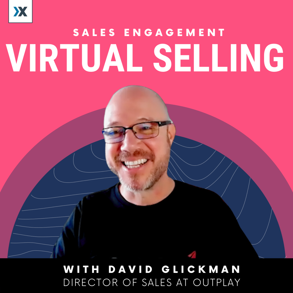 David Glickman Sales Engagement Outplay Podcast