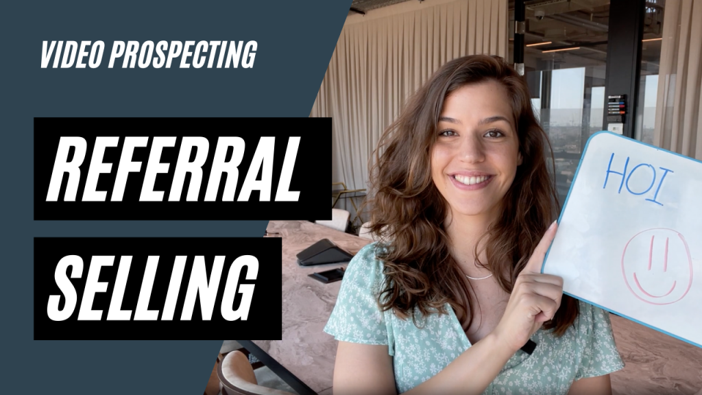 BOOST SALES USING REFERRAL SELLING IN VIDEO PROSPECTING